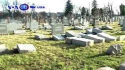 Mỹ: Nghĩa trang Do Thái lại bị đập phá (VOA60)
