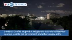 VOA60 Afrikaa - Somalia: Gunfire erupted in Mogadishu between rival forces