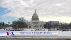 Trump hoãn 'thông điệp liên bang'