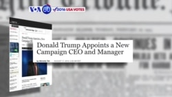 VOA60 Elections - Fortune: Donald Trump's campaign makes major changes to its management