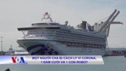 Một người cha bị cách ly vì corona, 1 đám cưới và 1 con robot