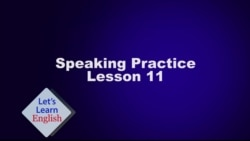 Speaking Practice Let's Learn English Lesson 11