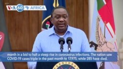VOA60 Africa - Kenya bans the sale of alcohol in restaurants and extends a curfew for another month to fight pandemic