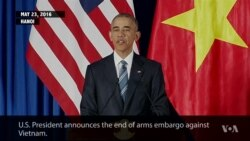 Obama Lifts Arms Embargo Against Former Enemy Vietnam