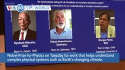VOA60 World - Three Share Nobel Prize for Physics for Work on Climate Change