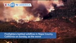VOA60 Ameerikaa - Firefighters fought wildfires in Napa County, California during the worst fire season on record