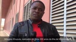 Filme sobre Ilha de Moçambique quer resgatar história e preservar a memória