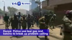 VOA60 Africa - Kenya: Police use tear gas and batons to break up protests calling for election officials to be fired