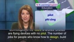 Phát âm chuẩn - Anh ngữ đặc biệt: U.S. Universities and Drones (VOA)