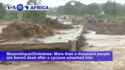 VOA60 Africa - Mozambique Braces for Rising Death Toll After Cyclone