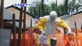 VOA60 Afrika: Hukumar Lafiya Ta Duniya W.H.O Ta Ce Barekewar Cutar Ebola A Congo, Ta Yi Sanadiyyar Mutuwar Mutane 200