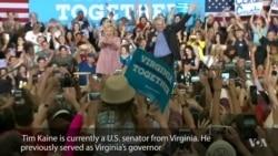 Clinton Chooses Virginia Senator Tim Kaine as Vice Presidential Running Mate