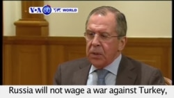 VOA60 World - Lavrov: Downing of Jet 'Planned,' but Not Going to War