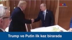 Trump ve Putin İlk Kez Buluştu