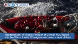 VOA60 Africa- German NGO rescue ship Sea-Watch 3 said they are urgently seeking a port of safety for migrant boat