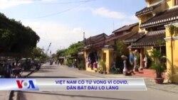 Việt Nam có tử vong vì COVID, dân bắt đầu lo lắng