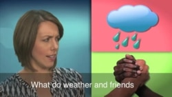 English in a Minute: Fair Weather Friend