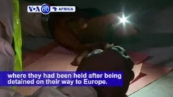 VOA60 Africa - Nigerian migrants express relief as more than 140 arrive home from Libya