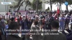 Sağlık İşçileri Cerrahpaşa Tıp'taki Zammı Protesto Ediyor