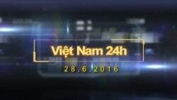 Việt Nam 24h (28.6.2016)
