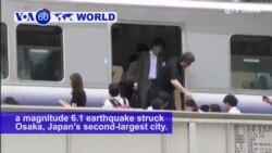 VOA60 World PM - Japan: Four people are dead and more than 300 others injured after a magnitude 6.1 earthquake struck Osaka