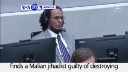 VOA60 Africa - Hague Court Sentences Malian to 9 Years for Cultural Destruction