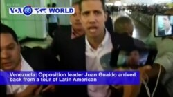 VOA60 World PM - Guaido Returns to Venezuela