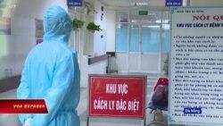 Truyền hình VOA 4/8/20: Việt Nam: Số ca nhiễm COVID tăng nhanh, nhiều người nguy kịch