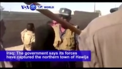 VOA60 World PM - Iraqi Army, Allied Shiite Forces Enter IS-held Hawija
