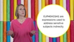 Everyday Grammar: Euphemistic Phrasal Verbs