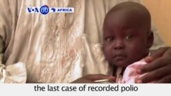 VOA60 Africa- UN: Africa marks one year since the last case of recorded polio in Somalia- August 12, 2014