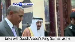 VOA60 World PM - President Obama meets Saudi Arabia's King Salman