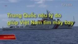 Trung Quốc nêu lý do giúp Việt Nam tìm máy bay