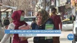 Afg'on ayollari AQSh-Tolibon kelishuvidan norozi