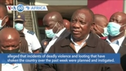 VOA60 Africa - Ramaphosa: South Africa violence was instigated