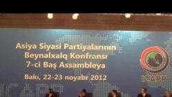 Bakıda Asiya Siyasi Partiyaları Beynəlxalq Konfransının Baş Assambleyası açılıb