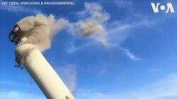Mỹ hoàn thành dự án phá huỷ một trong những nhà máy điện lớn nhất