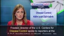Anh ngữ đặc biệt: Ebola Window Closing (VOA)