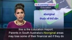 Anh ngữ đặc biệt: Australia Aborigines (VOA)