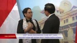 Việt Nam-Indonesia cam kết giải quyết vấn đề đánh bắt trên Biển Đông