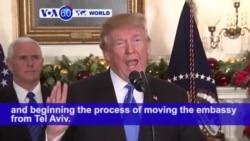 VOA60 World PM - Trump Recognizes Jerusalem as Israeli Capital