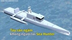 'Sát thủ' săn ngầm tối tân 'Sea Hunter'