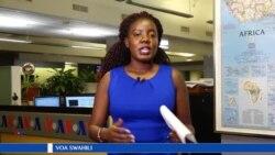 Kutoka VOA Swahili, yaliyojiri wiki hii na Sharon Barang'a