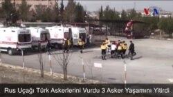 Rus Uçağı Türk Askerlerini Vurdu