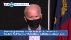 "VOA60 Ameerikaa - Democratic nominee Joe Biden said, ""My heart goes out to Breonna Taylor's mom"""