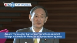 VOA60 Addunyaa - Japan: The country barred entry of all non-resident foreign nationals