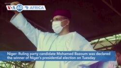 VOA60 Africa - Mohamed Bazoum Declared Winner of Niger's Presidential Run-off