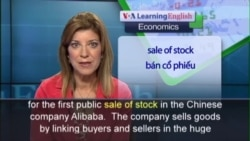 Anh ngữ đặc biệt: Alibaba IPO (VOA)