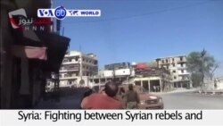 VOA60 World PM - Fighting Spreads Across Syria