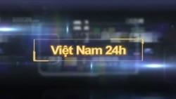 Việt Nam 24h (29.6.2016)